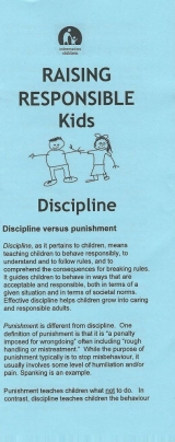 <h5>RAISING RESPONSIBLE KIDS – DISCIPLINE</h5><p>Discipline versus punishment. Positive discipline – Prevention. Positive Discipline – Intervention.</p>