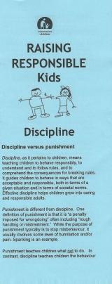 <h5>RAISING RESPONSIBLE KIDS – DISCIPLINE</h5><p>Discipline versus punishment. Positive discipline – Prevention. Positive Discipline – Intervention.</p>
